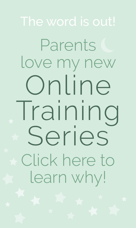 The word is out! Parents love my new Online Training Series. Click here to learn why!