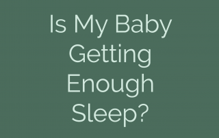 Is my Baby Getting Enough Sleep?