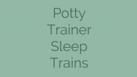 Potty Trainer Sleep Trains