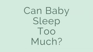 can baby sleep too much