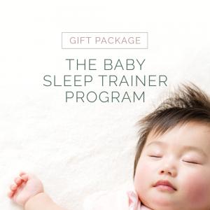 Gift Package - The Baby Sleep Trainer Program